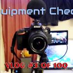 Equipment Check!