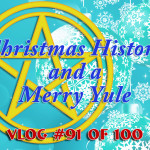 Christmas History and a Merry Yule